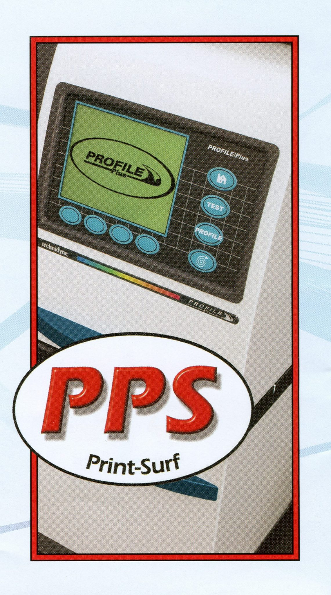 PROFILE Plus PPS – Technidyne Parker Print Surf